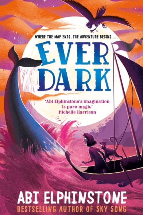 Ever Dark - Abi Elphinstone