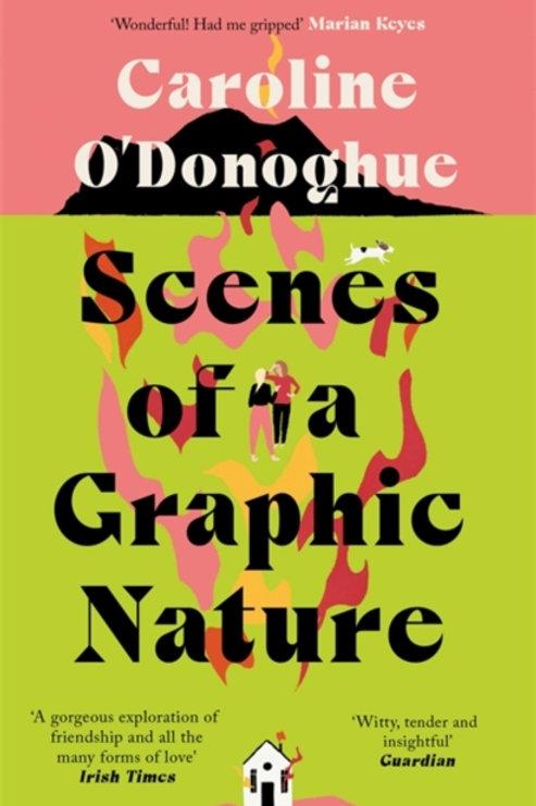 Scenes of a Graphic Nature - Caroline O'Donoghue