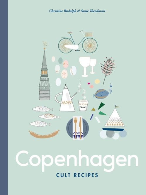 Copenhagen Cult Recipes -  Christine Rudolph & Susie Theodorou