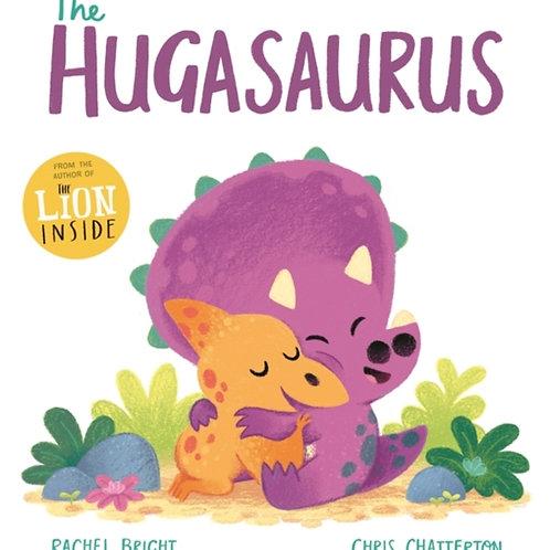 The Hugasaurus - Rachel Bright