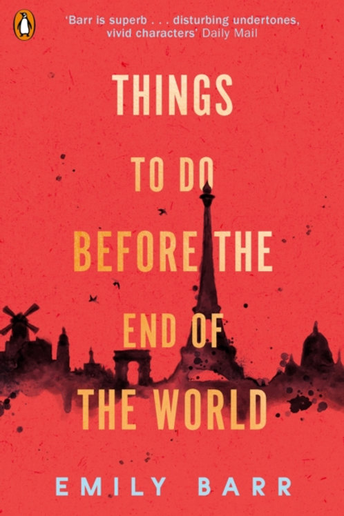 Things to do Before the End of the World - Emily Barr