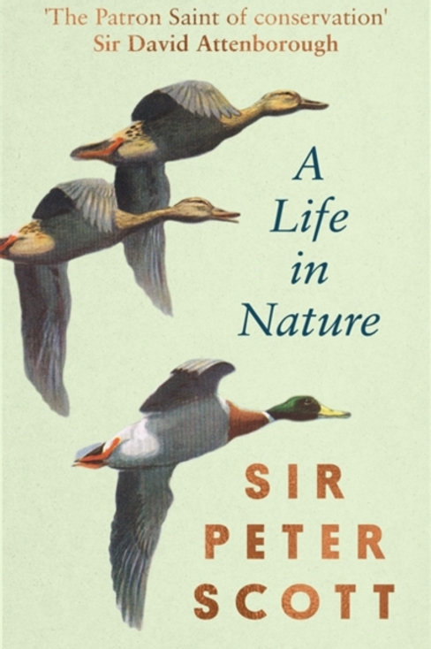 A Life in Nature - Sir Peter Scott