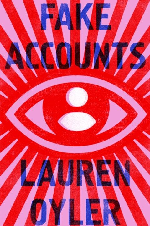 Fake Accounts - Lauren Oyler