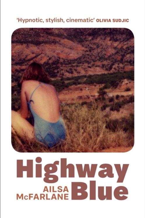 Highway Blue - Alisa McFarlane