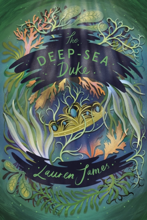 Barrington Stoke: The Deep Sea Duke - Lauren James