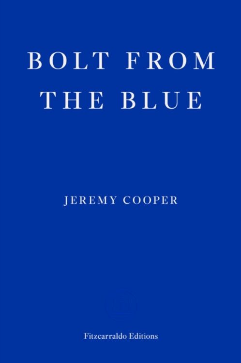 Bolt from the Blue- Jeremy Cooper