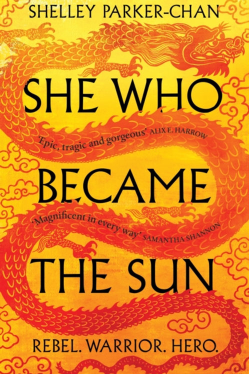 She Who Became the Sun - Shelley Parker-Chan