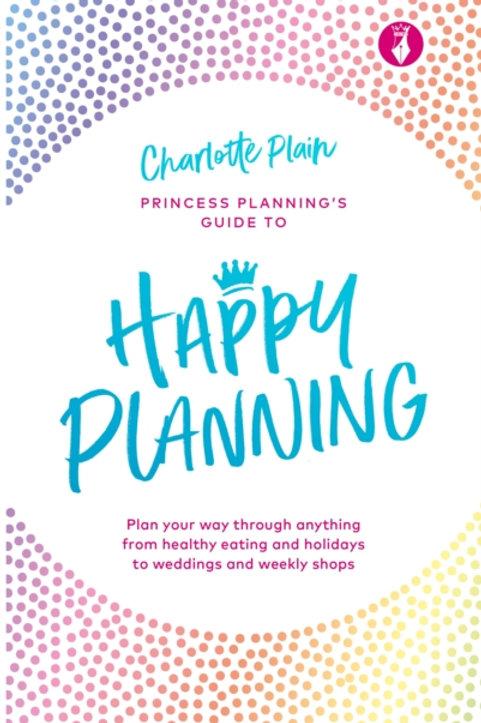 Happy Planning - Charlotte Plain