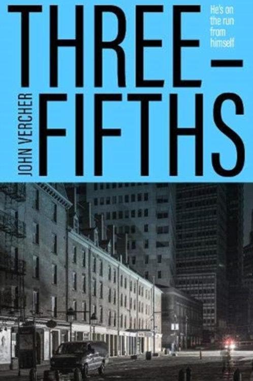 Three-Fifths - John Vercher