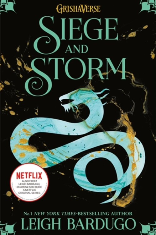 Siege and Storm: Shadow and Bone Book 2 - Leigh Bardugo