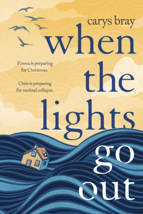 When the Lights Go Out - Carys Bray