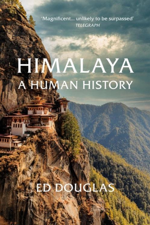 Himalaya : A Human History - Ed Douglas
