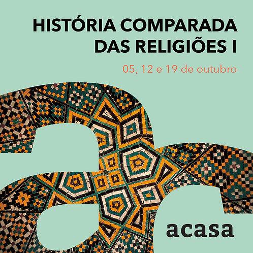 História Comparada das Religiões I