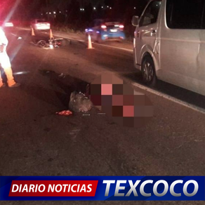 Tras accidente en la Peñon-Texcoco, fallece motociclista
