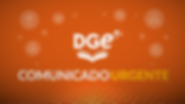 PLACA_COMUNICADO-DGE-URGENTE-390x220.png