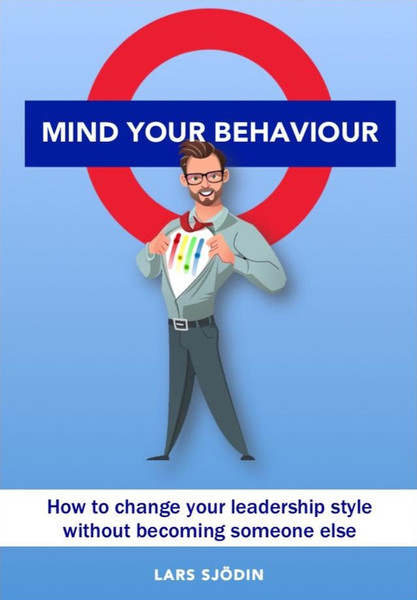Mind Your Behaviour