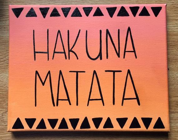 Hakuna Matata (all ages)