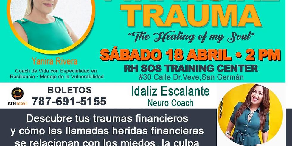 Financial Trauma: The Healing of my Soul