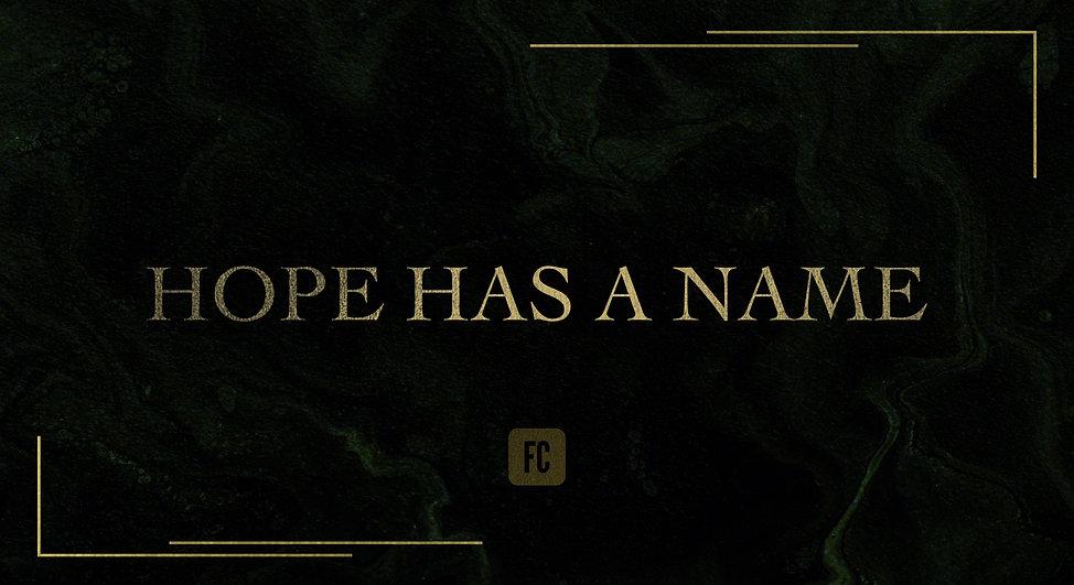 Hope%20has%20a%20name%20-%20sermon_edite