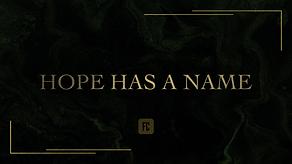 Hope has a name - sermon.png