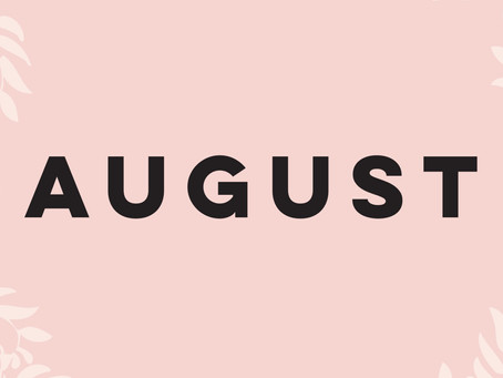 August: New Month, New Goals