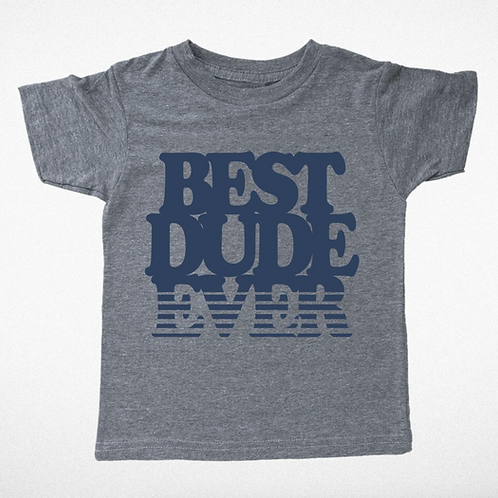 Tiny Whales Best Dude Ever T-Shirt