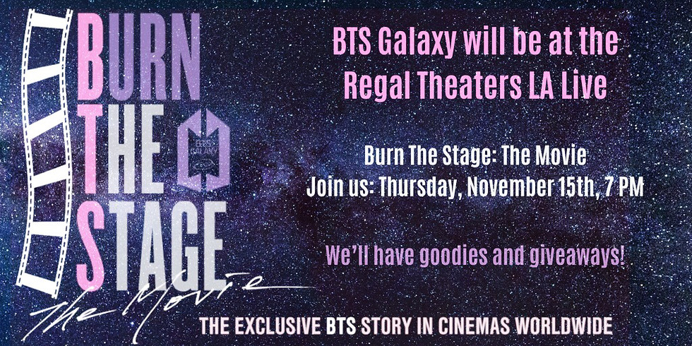 "BTS Galaxy at ""BTS: Burn The Stage"" Movie Screening"