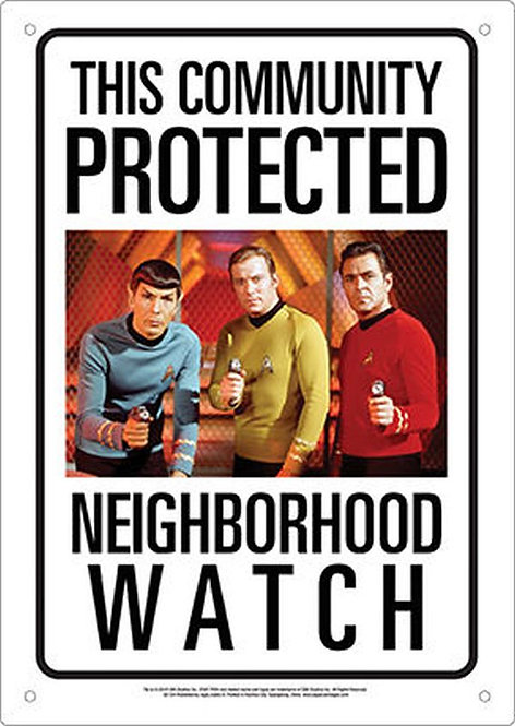 STAR TREK NEIGHBORHOOD WATCH TIN SIGN