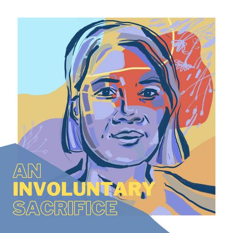 An Involuntary Sacrifice