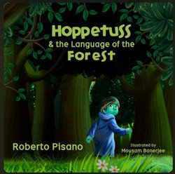 Hoppetuss & the Language of the Forest