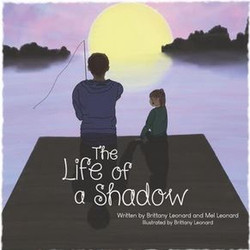 The Life of a Shadow