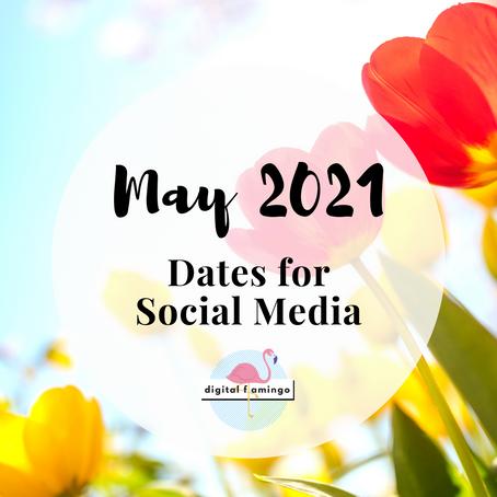 May 2021 Dates for Social Media