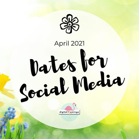 April 2021 Dates for Social Media