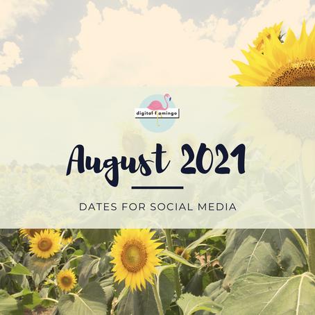 August 2021 Dates for Social Media