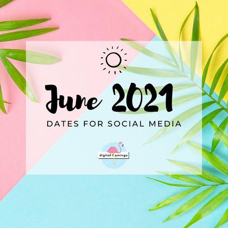 June 2021 Dates for Social Media