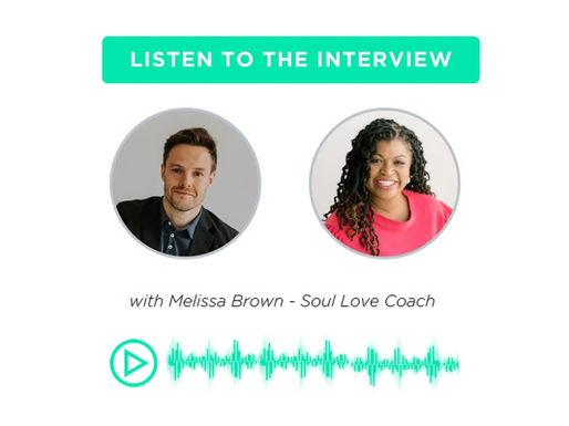 Interview with Melissa Brown Soul Love Coach