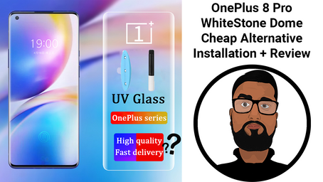 Cheap Whitestone Dome Glass Alternative for OnePlus 8 Pro - Is it worth it?