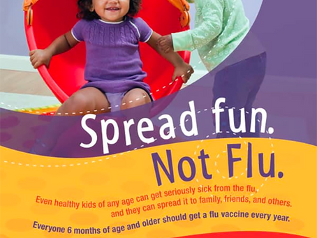 Spread Fun. Not Flu.