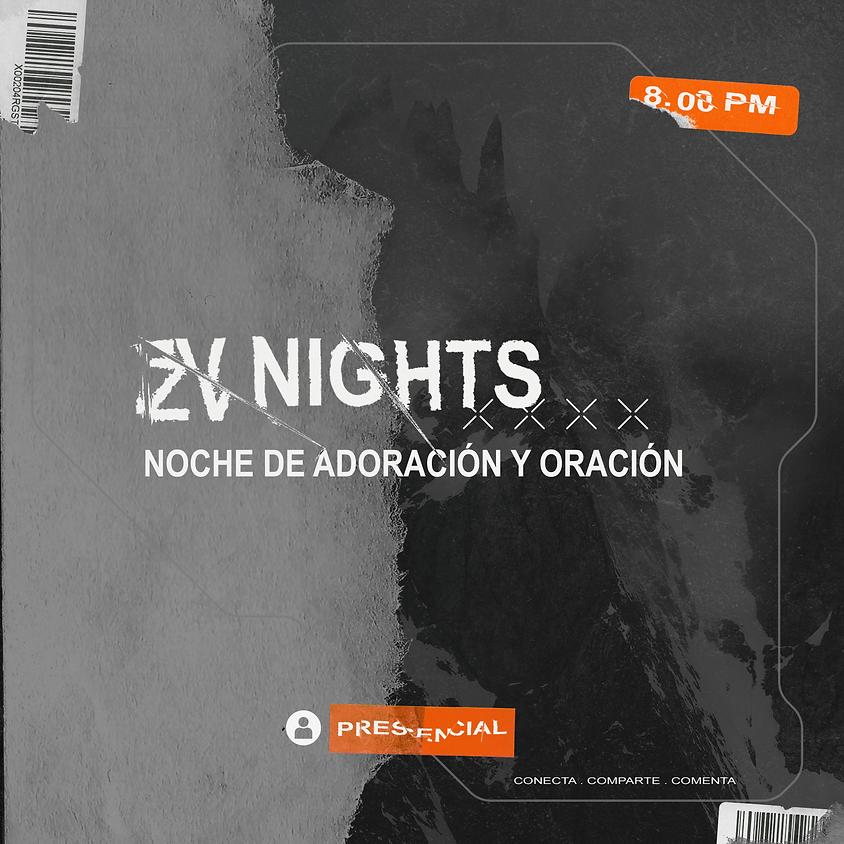 ZV Nights   Oración & Adoración