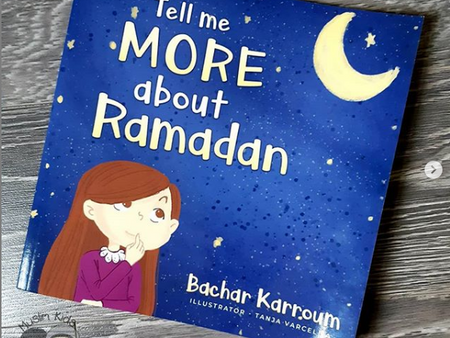 Tell Me More About Ramadan by Bachar Karroum