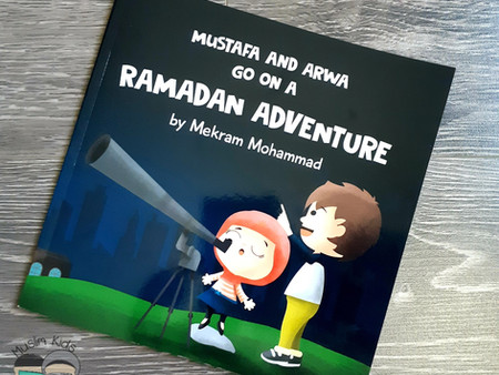 Mustafa and Arwa go on a Ramadan Advanture by Mekram Mohammad