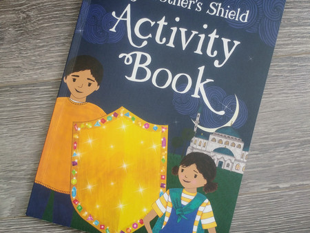 My Brother's Shield Activity Book by Zahra Patel