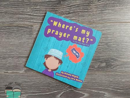 'Where's my Prayer Mat?' by Ruhana Begum