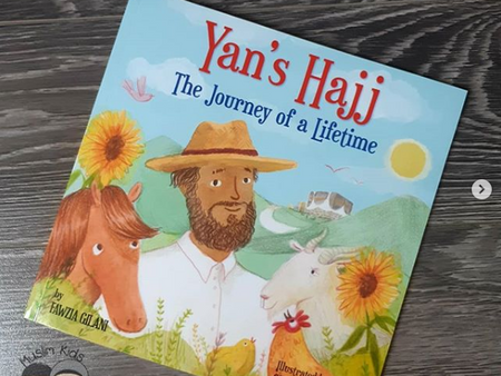 Yan's Hajj: The Journey of a Lifetime by Fawzia Gilani
