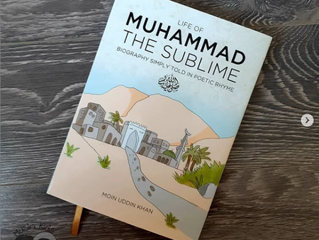 Life of Muhammad the Sublime by Moin Uddin Khan