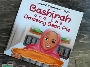 Bashirah and the Amazing Bean Pie by Ameenah Muhammad-Diggins