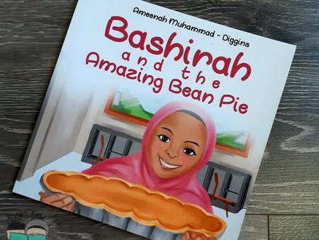 Bashirah and the Amazing Bean Pie by Ameenah Muhammad-Diggins