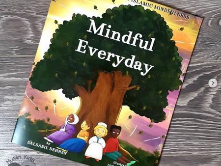 Mindful Everyday by Salsabil Dehnen