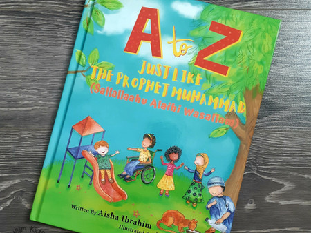 A to Z Just Like The Prophet Muhammad (s.a.w.s) by Aisha Ibrahim