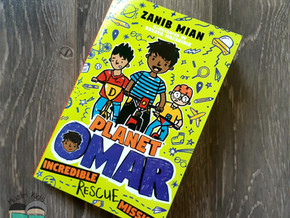 Planet Omar: Incredible Rescue Mission by Zanib Mian